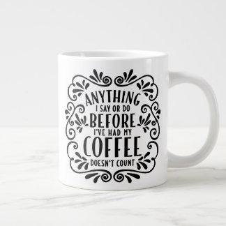 Alles, das ich vor Ive hatte meine Kaffee-Tasse Jumbo-Tasse