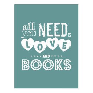 Alles, das Sie benötigen, ist Liebe und Bücher Postkarte