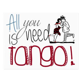 Alles, das Sie benötigen, ist Tangozitat Postkarte
