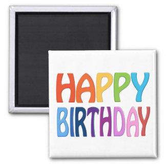 Alles Gute zum Geburtstag - glücklicher bunter Quadratischer Magnet