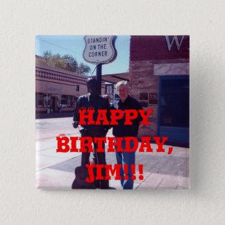 Alles Gute zum Geburtstag, Jim!!! Quadratischer Button 5,1 Cm