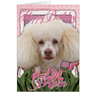 Alles- Gute zum Geburtstagmamma - Pudel Grußkarte