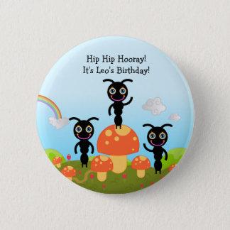 Alles- Gute zum GeburtstagParty mit den Ameisen Runder Button 5,7 Cm