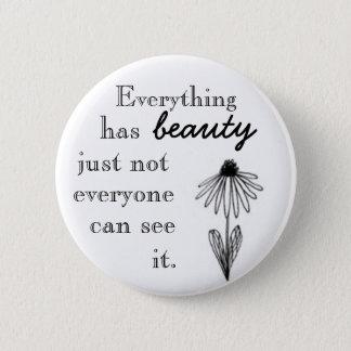 Alles hat Schönheit, gerade nicht, das jeder I. Runder Button 5,7 Cm