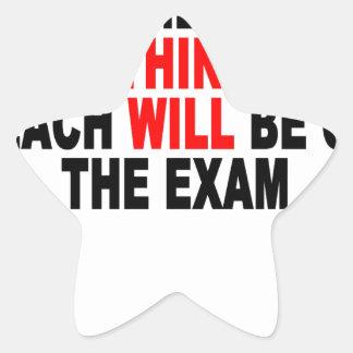 Alles ist auf der Prüfung Shirt.png Stern-Aufkleber