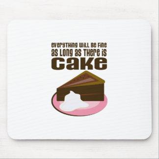 Alles ist fein, solange es Kuchen gibt Mauspad