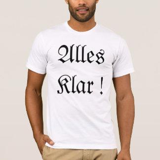 Alles Klar! T-Shirt