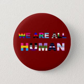 Alles menschliche Rot Runder Button 5,1 Cm