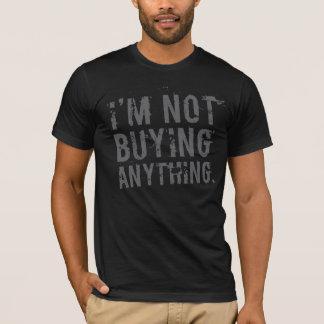 Alles nicht, kaufend T - Shirt 9