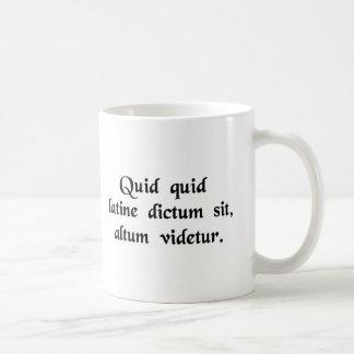 Alles sagte in den lateinischen profunden Tönen Kaffeetasse
