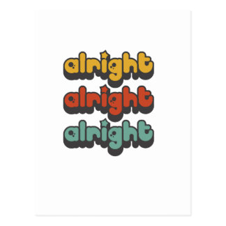 ALRIGHT-ALRIGHT-ALRIGHT-HIPPY-STAR POSTKARTE