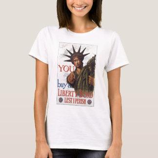 """Alte """"Freiheit Bond"""" US-Kriegs-Plakat C. 1917 T-Shirt"""