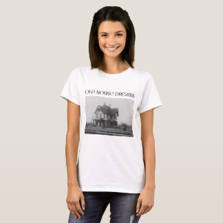 Alte Haus-Träume (Stock-viktorianischer Entwurf) - T-Shirt