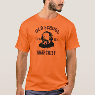 Alte Schule --  Mikhail Bakunin T-Shirt