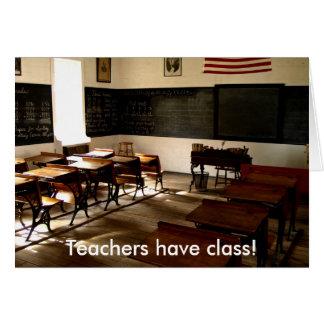 alte Schulraum, Lehrer haben Klasse! Karte