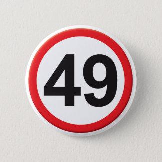 Alter 49 runder button 5,1 cm