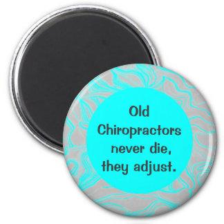 alter Chiropraktor-Spaß Runder Magnet 5,7 Cm