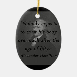 Alter von fünfzig - Alexander Hamilton Ovales Keramik Ornament