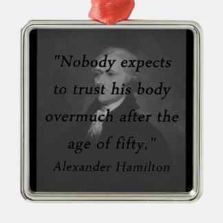 Alter von fünfzig - Alexander Hamilton Quadratisches Silberfarbenes Ornament