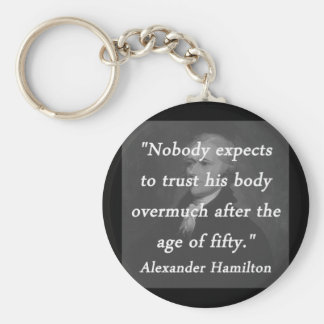 Alter von fünfzig - Alexander Hamilton Schlüsselanhänger
