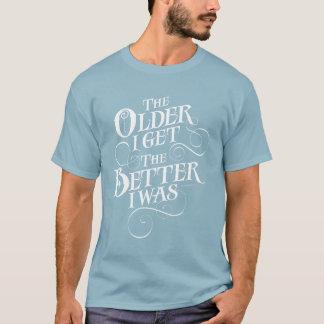 Älteres besseres T-Shirt
