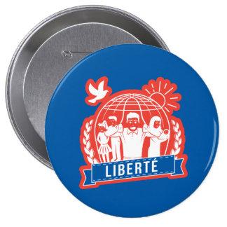 ALTERMONDIALISME LIBERTÉ/FREEDOM - FRANKREICH RUNDER BUTTON 10,2 CM