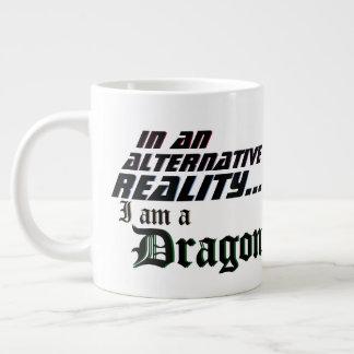 Alternative Wirklichkeit bin ich ein Drache Jumbo-Tasse