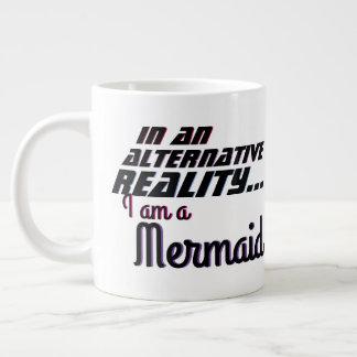 Alternative Wirklichkeit ist die Meerjungfrau Jumbo-Tasse