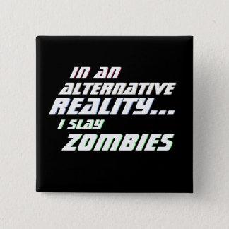 Alternativer Wirklichkeits-Zombie-Mörder MMORPG Quadratischer Button 5,1 Cm