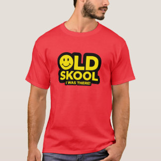 Altes Skool - ich war dort Shirt - saures