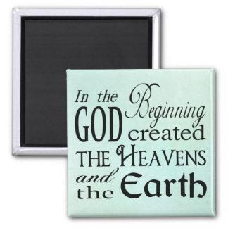 Am Anfang stellte Gott Himmel und Erde her Quadratischer Magnet