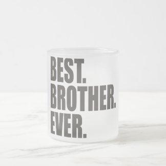 Am besten. Bruder. Überhaupt Matte Glastasse