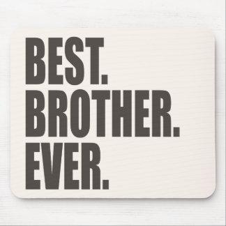 Am besten. Bruder. Überhaupt Mauspads