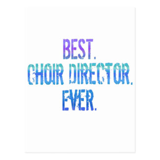 Am besten. Chor-Direktor. Überhaupt Postkarte