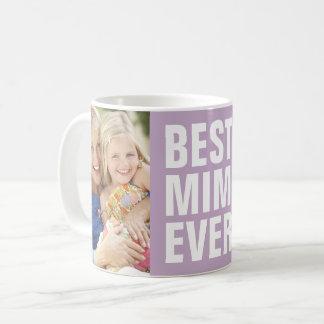 Am besten. Mimi. Überhaupt. Foto-Kaffee-Tasse der Kaffeetasse