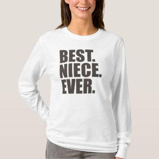 Am besten. Nichte. Überhaupt T-Shirt