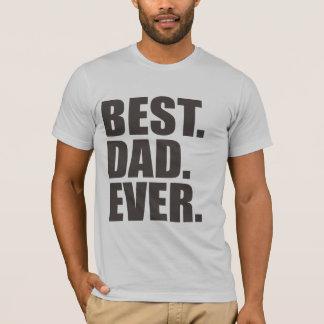 Am besten. Vati. Überhaupt T-Shirt