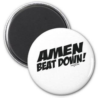 AMEN Beatdown Runder Magnet 5,7 Cm