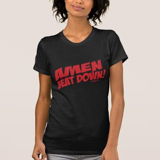 AMEN Beatdown R T Shirt
