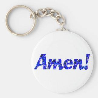 Amen! Standard Runder Schlüsselanhänger