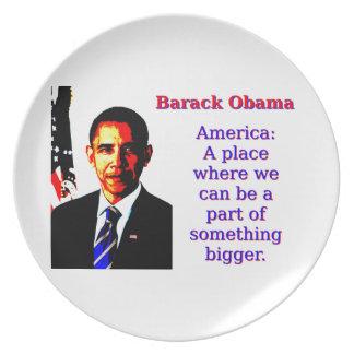 Amerika ein Platz, in dem wir sein können - Barack Teller