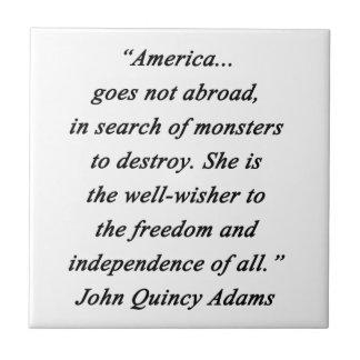 Amerika im Ausland - John Q Adams Keramikfliese