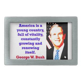 Amerika ist ein junges Land - G W Bush Rechteckige Gürtelschnalle