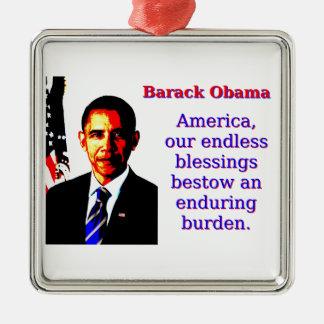 Amerika unser endloser Segen - Barack Obama Silbernes Ornament