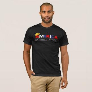 Amerika wird es der T - Shirt Yuge Männer sein