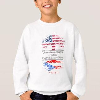 Amerikaner gewachsen mit puertorikanischen Wurzeln Sweatshirt