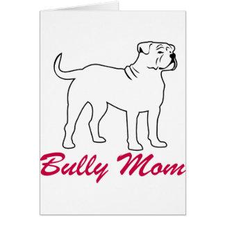 Amerikanische Bulldoggen-Tyrann-Mamma Karte