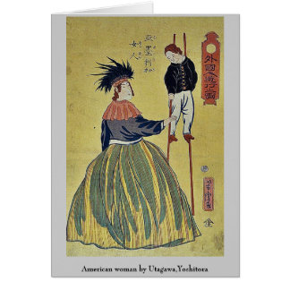Amerikanische Frau durch Utagawa, Yoshitora Mitteilungskarte