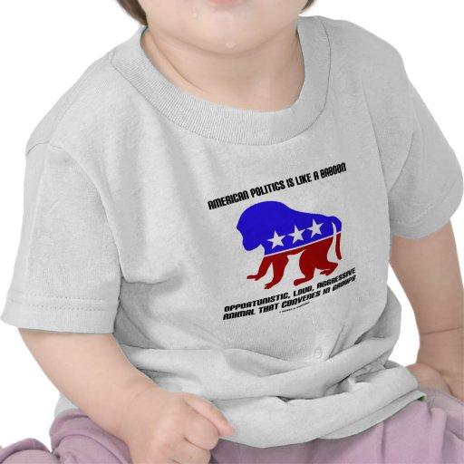 Amerikanische Politik ist wie ein Pavian-Sprichwor Shirt