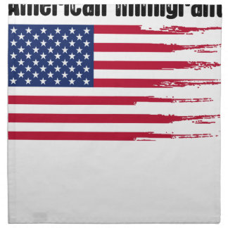 Amerikanisches einwanderndes Geschenkt-shirt Serviette